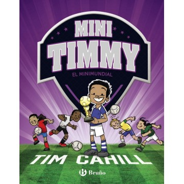 LIBRO MINI TIMMY 4 EL MINIMUNDIAL