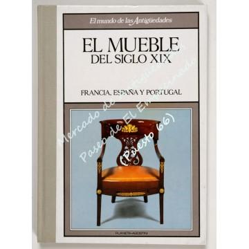 EL MUEBLE DEL SIGLO XIX (II) - ESPAÑA, FRANCIA Y PORTUGAL