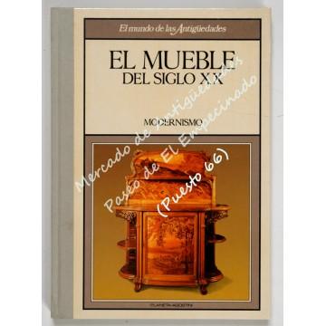EL MUEBLE DEL SIGLO XX - MODERNISMO