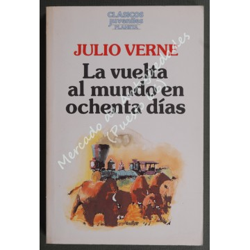 La vuelta al mundo en ochenta días - Julio Verne