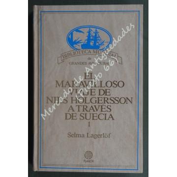 EL MARAVILLOSO VIAJE DE NILS HOLGERSSON A TRAVÉS DE SUECIA 1 - Selma Lagerlöf