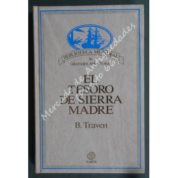 EL TESORO DE SIERRA MADRE - B. Traven