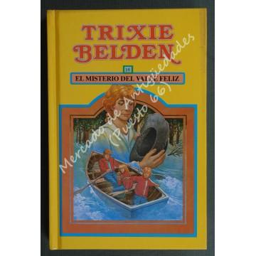 TRIXIE BELDEN 16 - EL MISTERIO DEL VALLE FELIZ